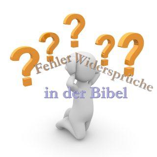 Fehler und Widersprüche in der Bibel