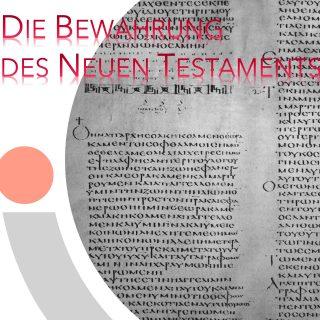 Die Bewahrung des Neuen Testaments
