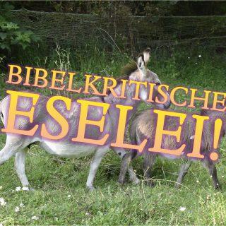 Bibelkritische Eselei