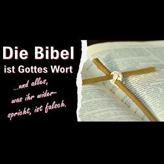 Die Bibel ist Gottes Wort