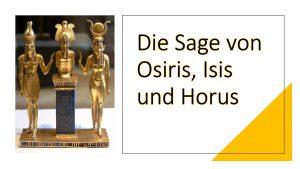 Die Sage von Osiris, Isis und Horus