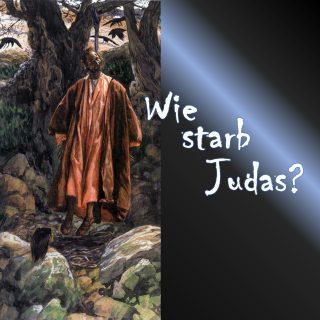 Wie starb Judas?