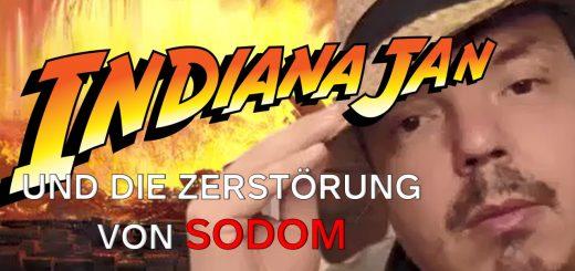 Indiana Jan und die Zerstörung von Sodom