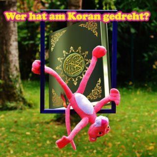 Wer hat am Koran gedreht?