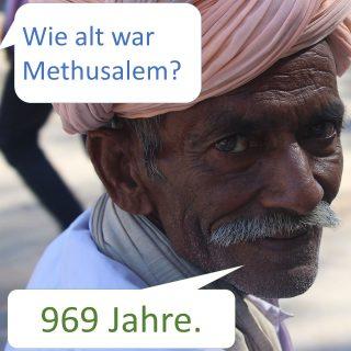 Methusalem 969 Jahre